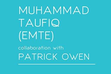 Artist profile: Muhammad Taufiq with Patrick Owen